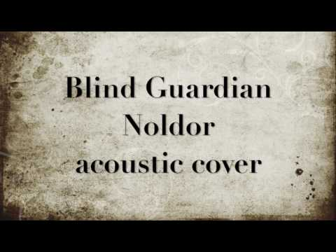 Blind Guardian's - Noldor acoustic cover