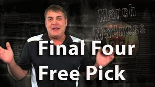 Final Four Free Pick by Tony George