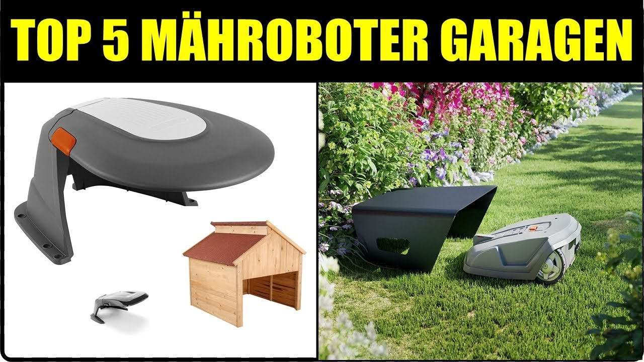 top 5 m hroboter garagen m hroboter unterstand m hroboter haus m hroboter garage. Black Bedroom Furniture Sets. Home Design Ideas