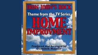"""Iron John's Rock"" (Theme From ""Home Improvement"")"