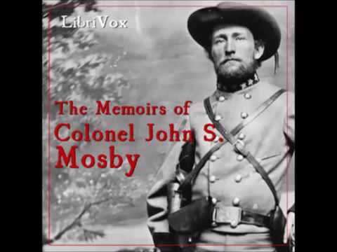 The Memoirs of Colonel John S. Mosby [FULL Audiobook]