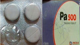 Pa - 500 tablet | Use | Doages | Compostion | Side Effect | Full Hindi Reviews