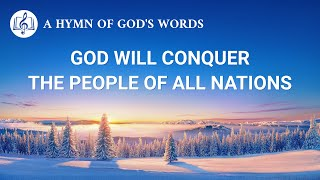 "2020 English Gospel Song | ""God Will Conquer the People of All Nations"""