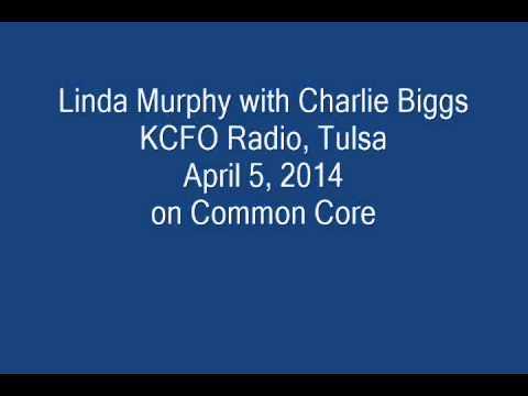 Linda Murphy OKED 2014, 4-5 KCFO Radio, Tulsa, OK on Common Core Politics