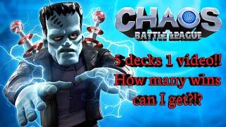 Chaos Battle League - 5 Decks 1 Video!!