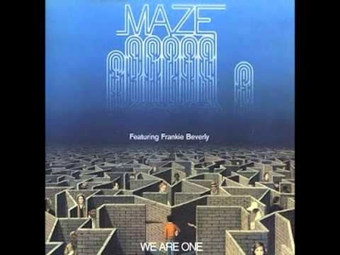 Maze f/ Frankie Beverly - Never Let You Down