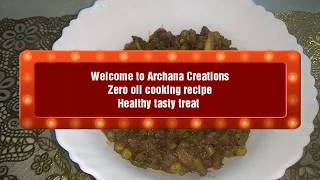 "Zero oil cooking recipes ""mashroom matar beans ki sabji"""