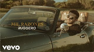 RUGGERO - Mil Razones (Official 4K Video)