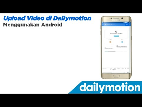 Cara upload video di Dailymotion lewat Android  | Terbaru  2019 |