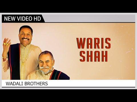 Waaris Shah - Wadali Brothers | Sufi Music Video