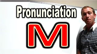 """How to Pronounce """"M"""" [ ForB English Lesson ]"""