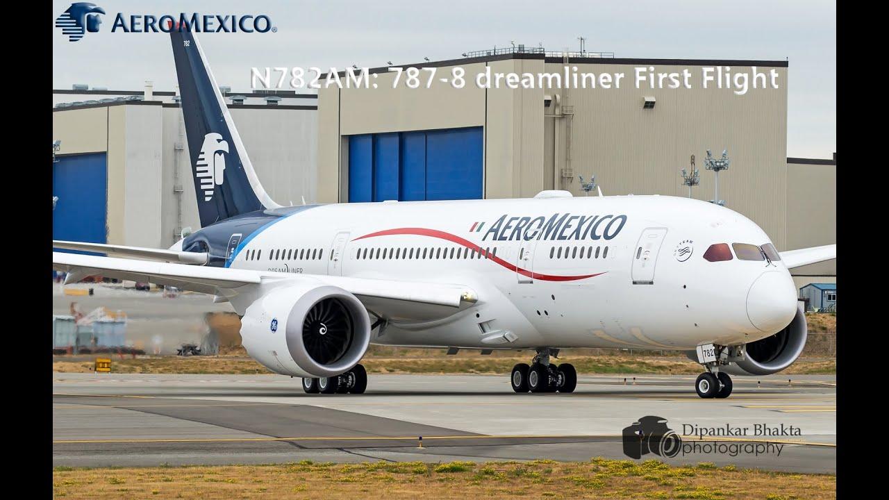N782am Aeromexico Latest Boeing 787 8 First Flight Rtobrake Test