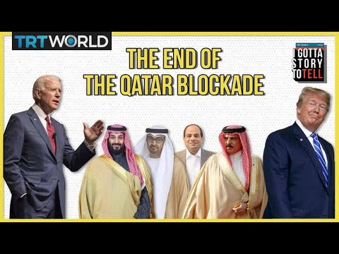 Why did the Qatar Blockade end ? | I Gotta Story To Tell | E21