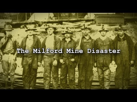 The Milford Mine Disaster