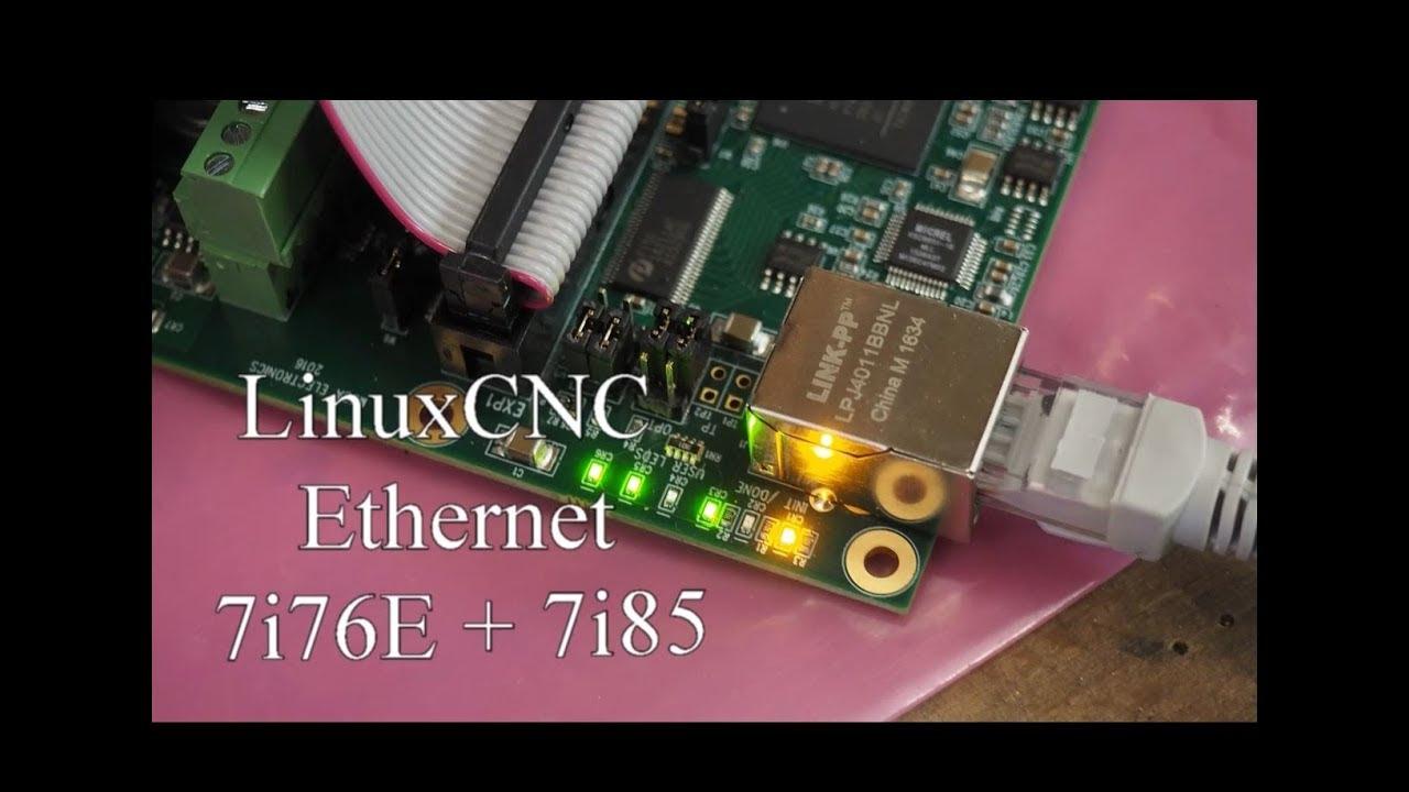 #19 LinuxCNC & Mesa 7i76e + 7i85 - Ethernet - Erste Inbetriebnahme