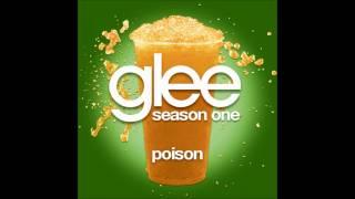 Glee - Poison (DOWNLOAD MP3+LYRICS)