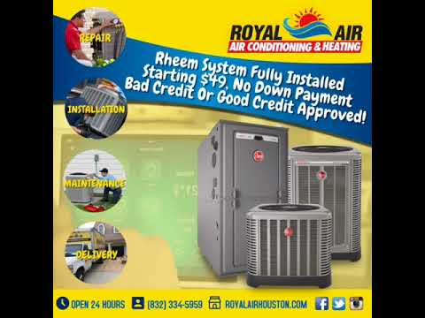 Fully Installed Rheem A C System 49 Royal Air Houston Conditioning Heating Services