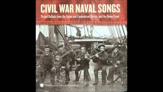 Civil War Naval Songs - 02 - The Jamestown Homeward Bound