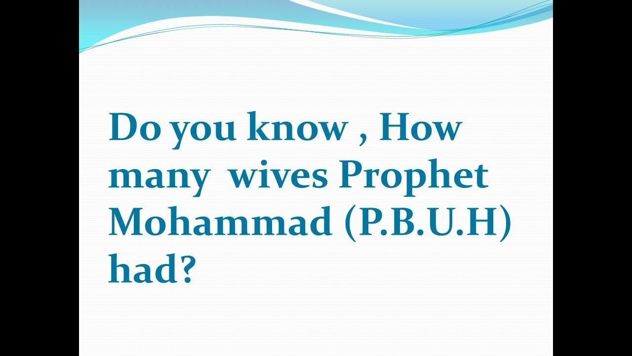 Do you know about the wives of Prophet Mohammad (PBUH)
