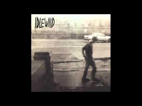 Idlewild - It'll Take A Long Time