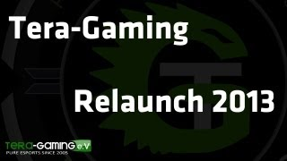 Tera-Gaming - Promotion Video - Relaunch 2013