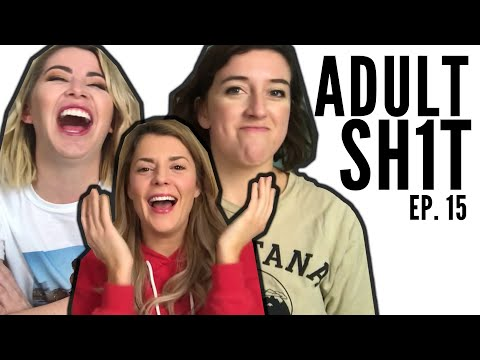 BIRTH CONTROL & SPECIAL GUEST GRACE HELBIG // ADULT SH1T // EP. 15