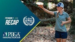 2019 Ed Headrick Disc Golf Hall of Fame Classic: FPO Round 1 Recap