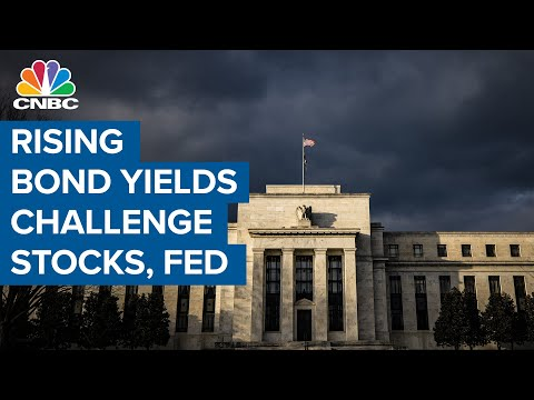 Why rising bond yields challenge stocks and the Fed
