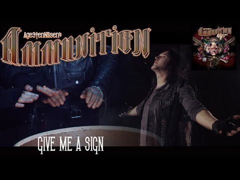 Age Sten Nilsen's AMMUNITION - GIVE ME A SIGN - Official music video AMMUNITION