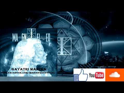 I Magnified - ( Gayatri Mantra Full Album Stream ) Progressive Deathcore/Djent