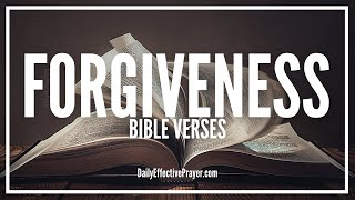 Bible Verses On Forgiveness   Scriptures For Forgiveness (Audio Bible)