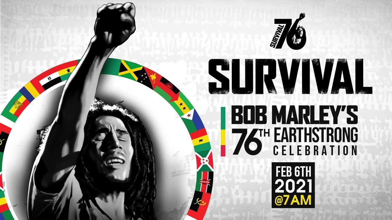 #SURVIVAL '76 BOB MARLEY EARTHSTRONG CELEBRATION