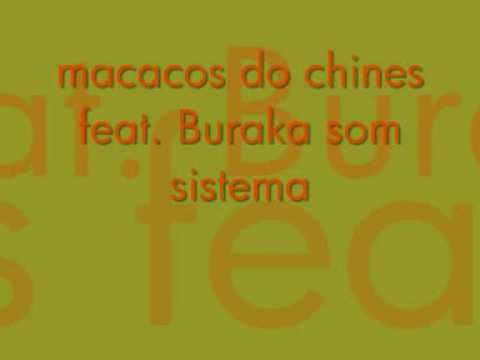 macacos do chines feat buraka som sistema
