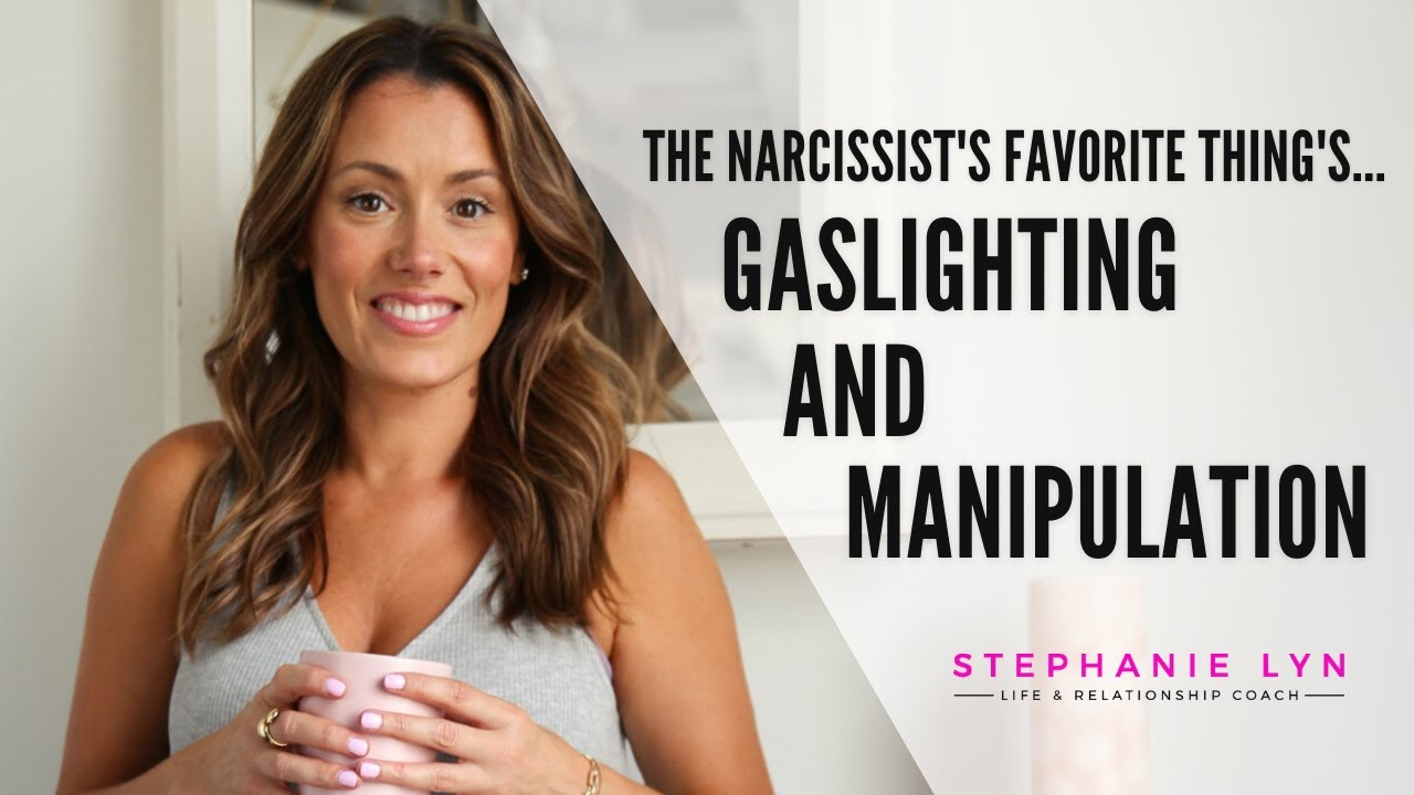 Gaslighting & Manipulation   the Narcissist's Favorite Things!