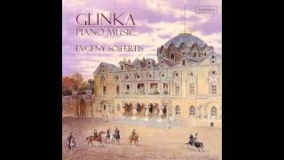 Glinka: Piano Music by Evgeny Soifertis
