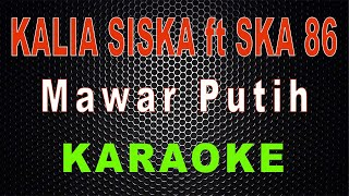 Mawar Putih (Kentrung) - Cover Kalia Siska ft SKA 86 | LMusical