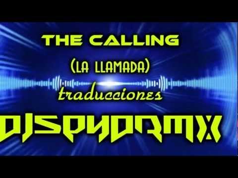 the calling traduccion la llamada