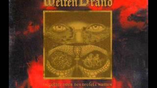 Weltenbrand - In Gottes Oder Des Teufels Namen [Full Album]
