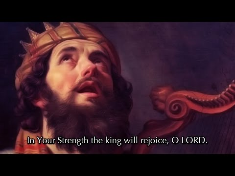 Psalm 21, In Your Strength The King Will Rejoice (a new musical setting)
