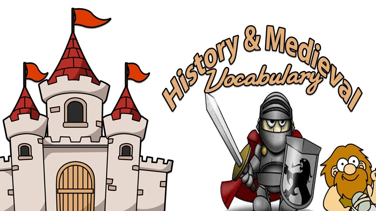 Vocabulary Practice | History and Medieval Vocabulary| English Words | Toddler Learning  | Kids