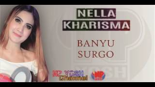 Download Mp3 Banyu Surgo - Nella Kharisma... Terbaru...
