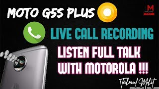 Live Call Recording With Motorola || Moto G5s Plus Oreo Update Release Date