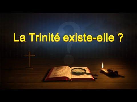 Parole de Dieu « La Trinité existe elle?»