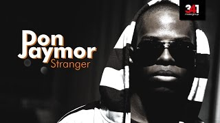 Watch Don Jaymor Stranger video