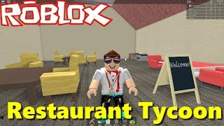 ROBLOX - I Build And Manage My Restaurant - RESTAURANT TYCOON