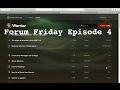 Forum Friday Episode 4