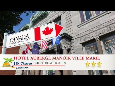 Hotel Auberge Manoir Ville Marie - Montréal Hotels, Canada