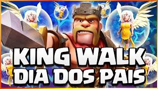 TUDO SOBRE O REI BÁRBARO + KING WALK | DIA DOS PAIS | CLASH OF CLANS