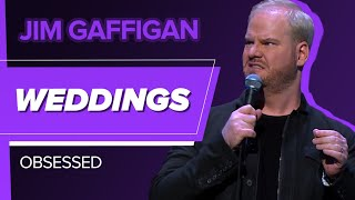 """""""Weddings"""" - Jim Gaffigan (Obsessed)"""