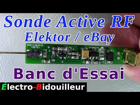 EB_#357 Banc d'Essai - Sonde Active RF 1 GHz Elecktor